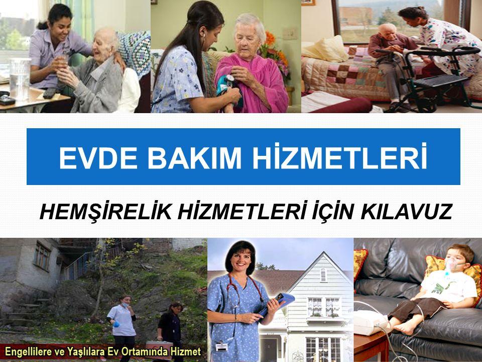 Evde Hemşirelik Bakımı Erdil, F.Hacettepe Üniversitesi Geriatrik Bilimler Araştırma Merkezi.