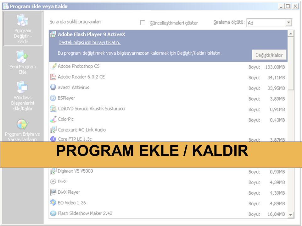 PROGRAM EKLE / KALDIR