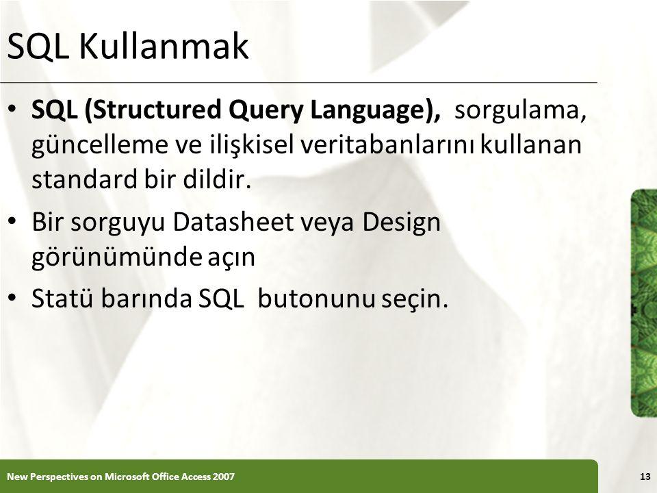 XP SQL Kullanmak SQL (Structured Query Language), sorgulama, güncelleme ve ilişkisel veritabanlarını kullanan standard bir dildir.