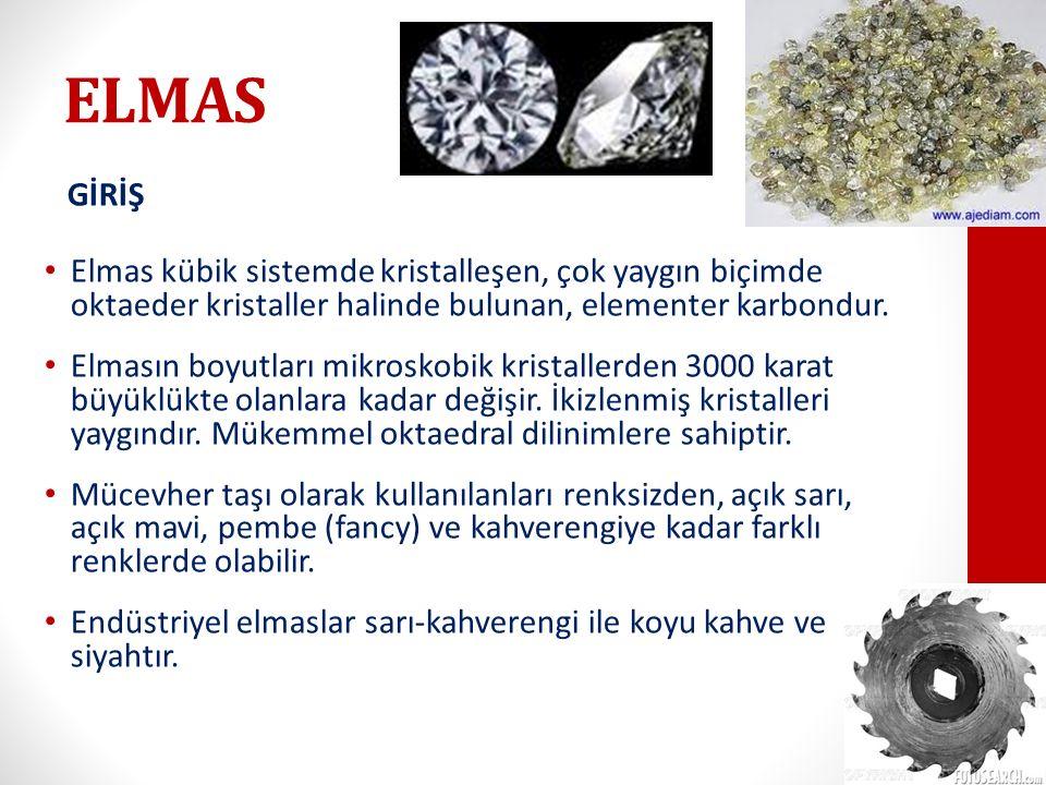 ELMAS GİRİŞ Elmas kübik sistemde kristalleşen, çok yaygın biçimde oktaeder kristaller halinde bulunan, elementer karbondur.