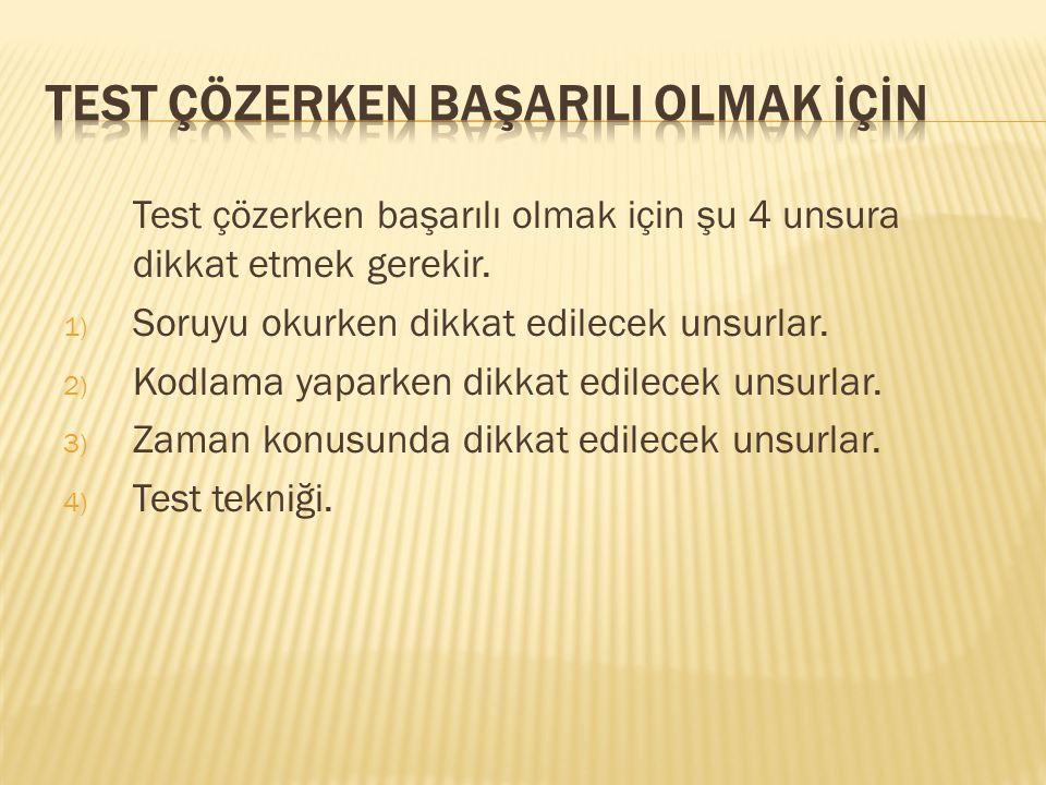 Test çözerken başarılı olmak için şu 4 unsura dikkat etmek gerekir.