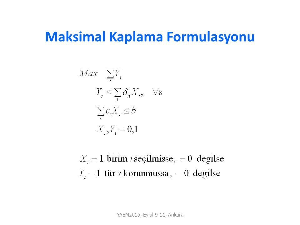Maksimal Kaplama Formulasyonu YAEM2015, Eylul 9-11, Ankara