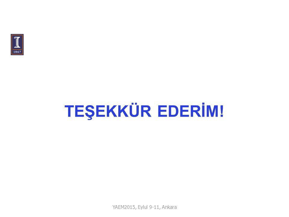TEŞEKKÜR EDERİM! YAEM2015, Eylul 9-11, Ankara