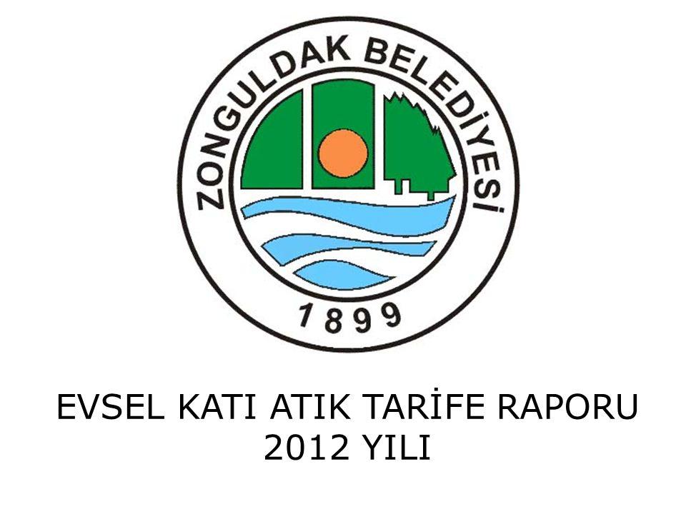 GİRİŞ Evsel Katıktık İdaresi hakkında Bilgi: Evsel katı atık idaresi Zonguldak Belediye Başkanlığı ' dır.