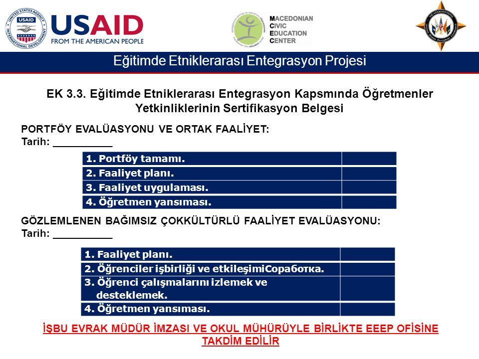 Eğitimde Etniklerarası Entegrasyon Projesi EK 3.3.