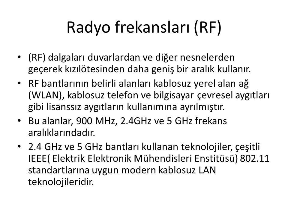 Radyo frekansları (RF) (RF) dalgaları duvarlardan ve diğer nesnelerden geçerek kızılötesinden daha geniş bir aralık kullanır. RF bantlarının belirli a
