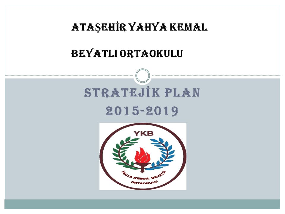 Stratejik Amaç 2 Stratejik Amaç 2: Yalnız anaokulu öğrencileri için öğrenci servis hizmetinin sağlanması ile hizmet kalitesinin artırılması.