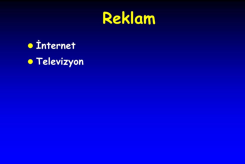 Reklam l İnternet l Televizyon