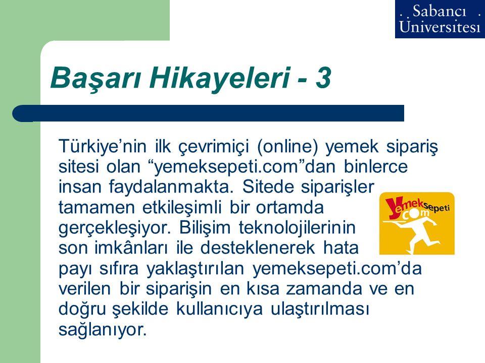 """Başarı Hikayeleri - 3 Türkiye'nin ilk çevrimiçi (online) yemek sipariş sitesi olan """"yemeksepeti.com""""dan binlerce insan faydalanmakta. Sitede siparişle"""