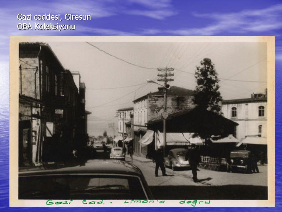 Gazi caddesi, Giresun OBA Koleksiyonu