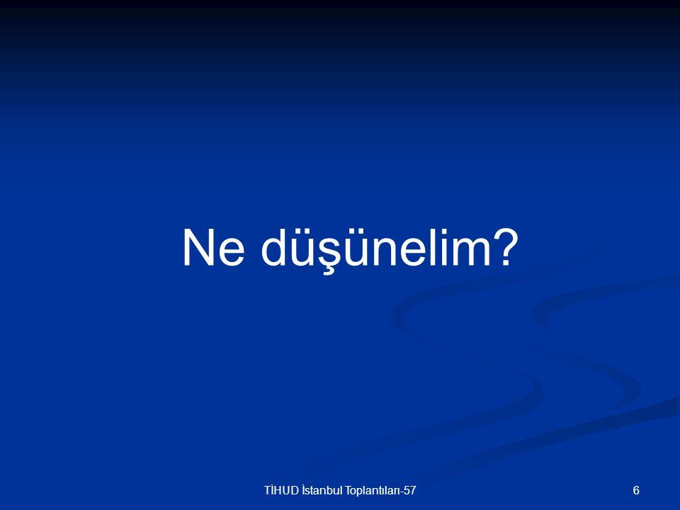 7TİHUD İstanbul Toplantıları-57 FİZİK MUAYENE Duyma kusuru nedeniyle iletişim zor kuruluyor Duyma kusuru nedeniyle iletişim zor kuruluyor Yer ve zaman oryantasyonu bozuk, ajite Yer ve zaman oryantasyonu bozuk, ajite TA: 110/70 mmHg NDS: 68/dak/ritmik TA: 110/70 mmHg NDS: 68/dak/ritmik Ödem (-) İkter (-) Siyanoz (-) Ödem (-) İkter (-) Siyanoz (-) Bilateral solunum sesleri doğal Bilateral solunum sesleri doğal Hafif epigastrik hasssasiyet (+) organomegali (-) asit (-) klapotaj (-) Hafif epigastrik hasssasiyet (+) organomegali (-) asit (-) klapotaj (-) Sağ uyluk dış yüzünde operasyon skarı (+) Sağ uyluk dış yüzünde operasyon skarı (+) KVAH ve suprapubik hassasiyet yok KVAH ve suprapubik hassasiyet yok