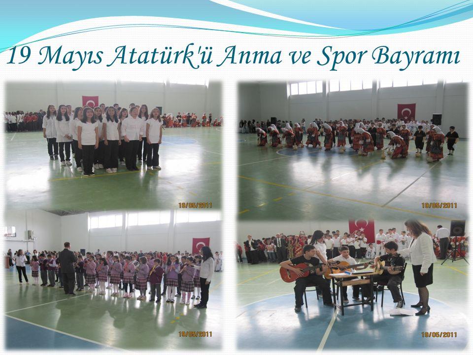 19 Mayıs Atatürk ü Anma ve Spor Bayramı
