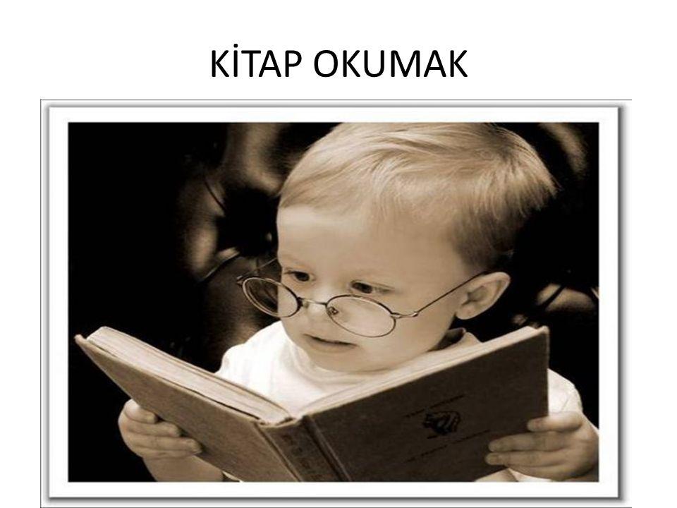 KİTAP OKUMAK