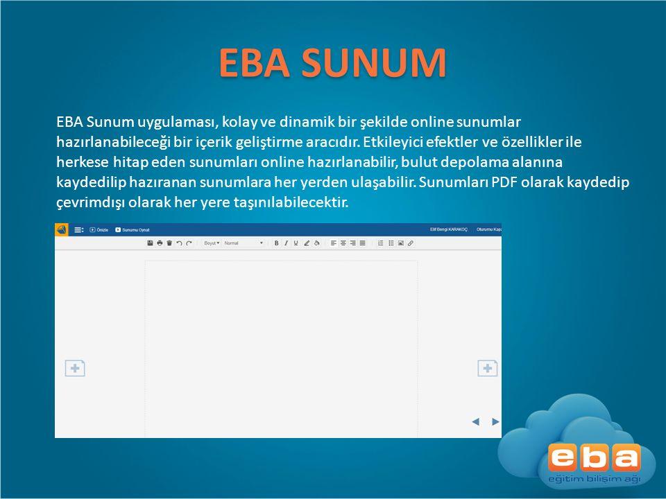 EBA SUNUM EBA Sunum uygulaması, kolay ve dinamik bir şekilde online sunumlar hazırlanabileceği bir içerik geliştirme aracıdır. Etkileyici efektler ve
