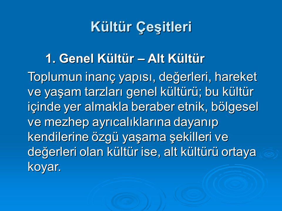 Kültür Çeşitleri 1.