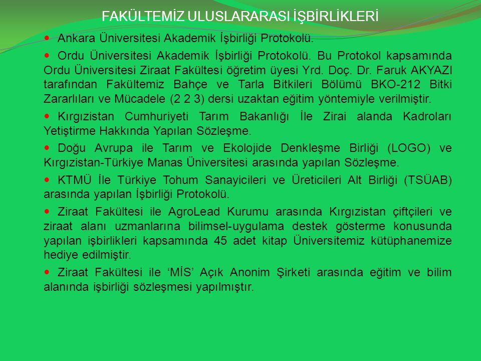 FAKÜLTEMİZ ULUSLARARASI İŞBİRLİKLERİ Ankara Üniversitesi Akademik İşbirliği Protokolü. Ordu Üniversitesi Akademik İşbirliği Protokolü. Bu Protokol kap