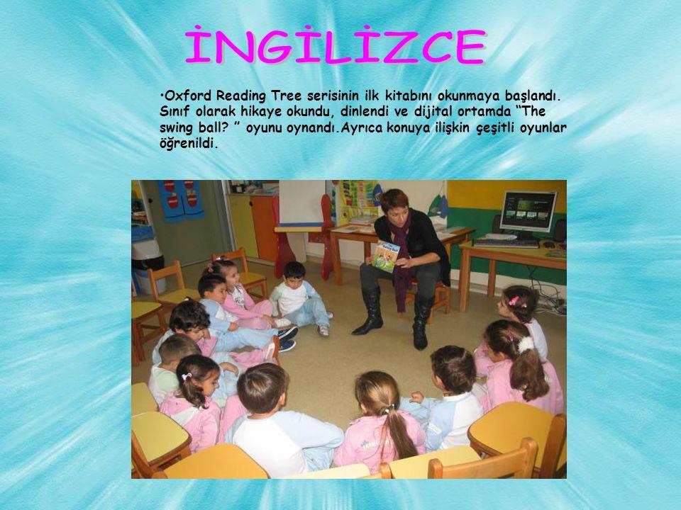 Oxford Reading Tree serisinin ilk kitabını okunmaya başlandı.