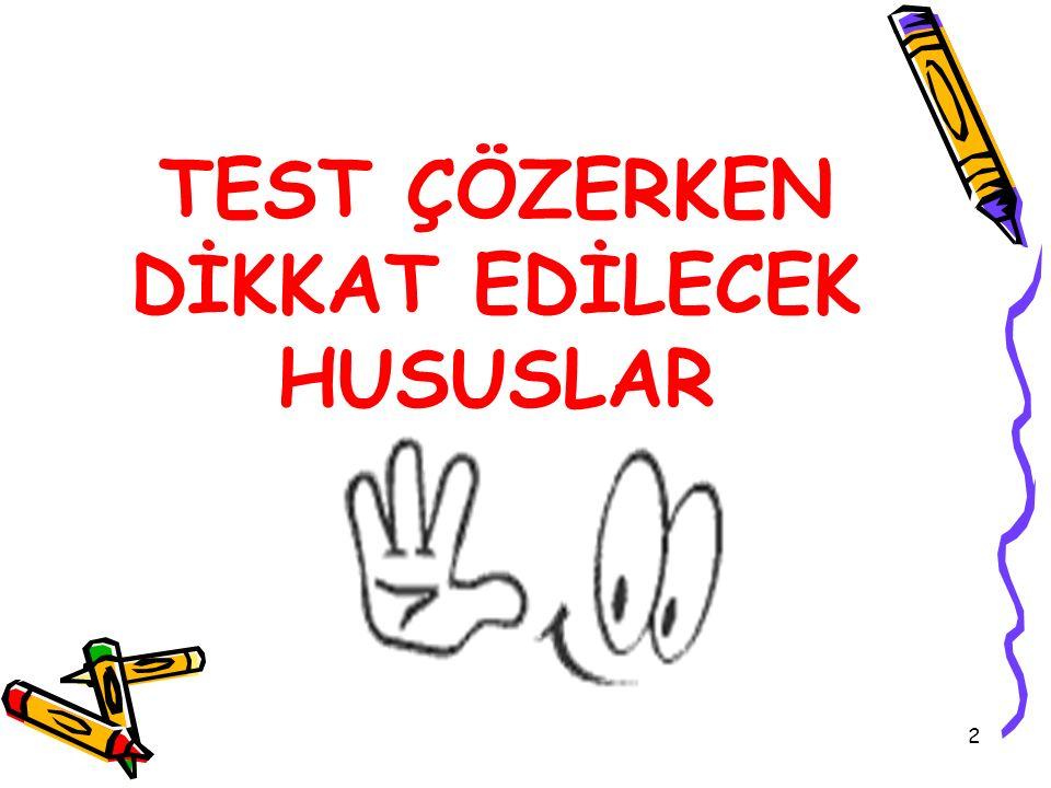 23 Sınavlarda test çözümünü sekteye uğratan en önemli unsurlardan birisi de sınav kaygısı ve bu yüksek kaygı düzeyinin soruları anlamayı ve problemleri çözmeyi zorlaştırmasıdır.