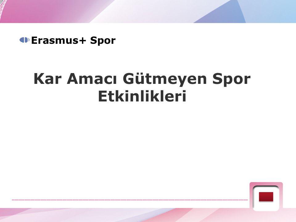 Kar Amacı Gütmeyen Spor Etkinlikleri Erasmus+ Spor