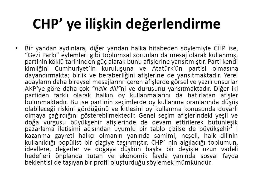 """CHP' ye ilişkin değerlendirme Bir yandan aydınlara, diğer yandan halka hitabeden söylemiyle CHP ise, """"Gezi Parkı"""" eylemleri gibi toplumsal sorunları d"""