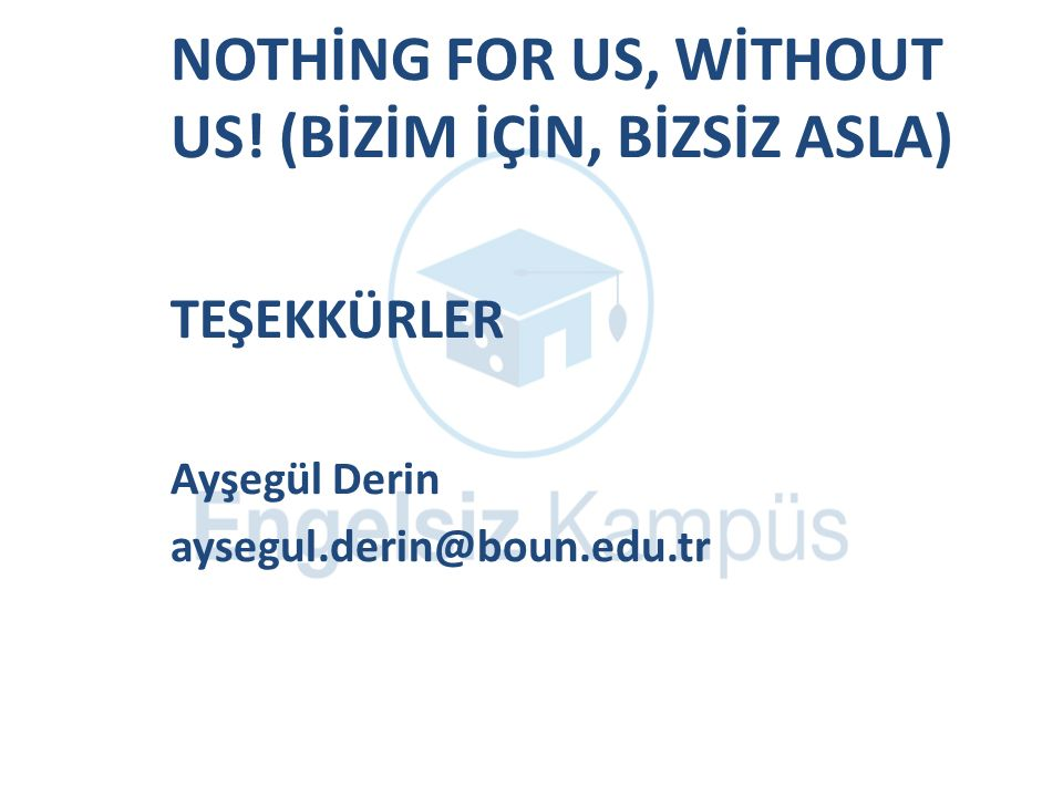 NOTHİNG FOR US, WİTHOUT US.