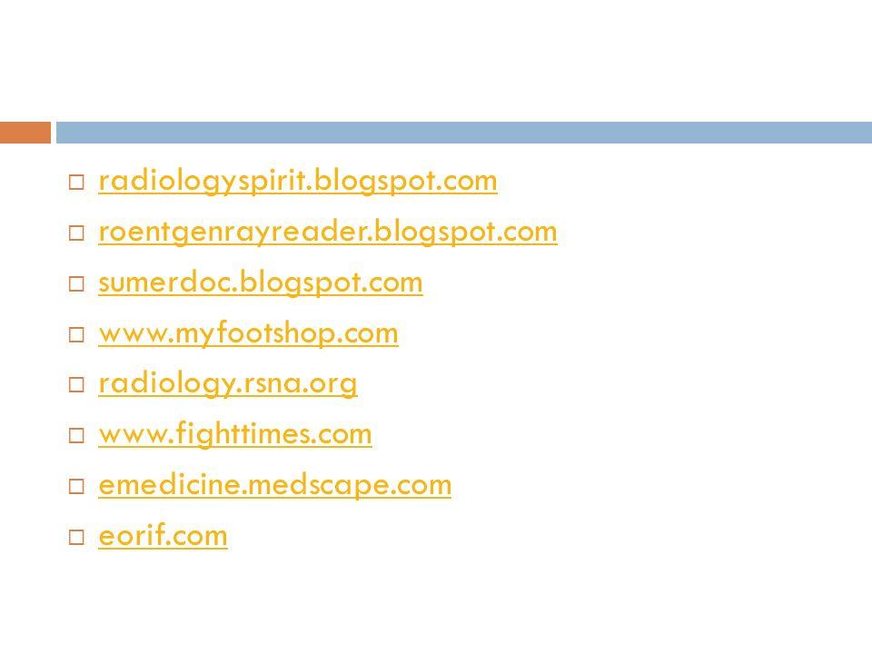 radiologyspirit.blogspot.com radiologyspirit.blogspot.com  roentgenrayreader.blogspot.com roentgenrayreader.blogspot.com  sumerdoc.blogspot.com su