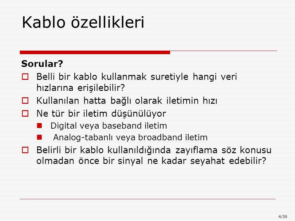 4/36 Kablo özellikleri Sorular.