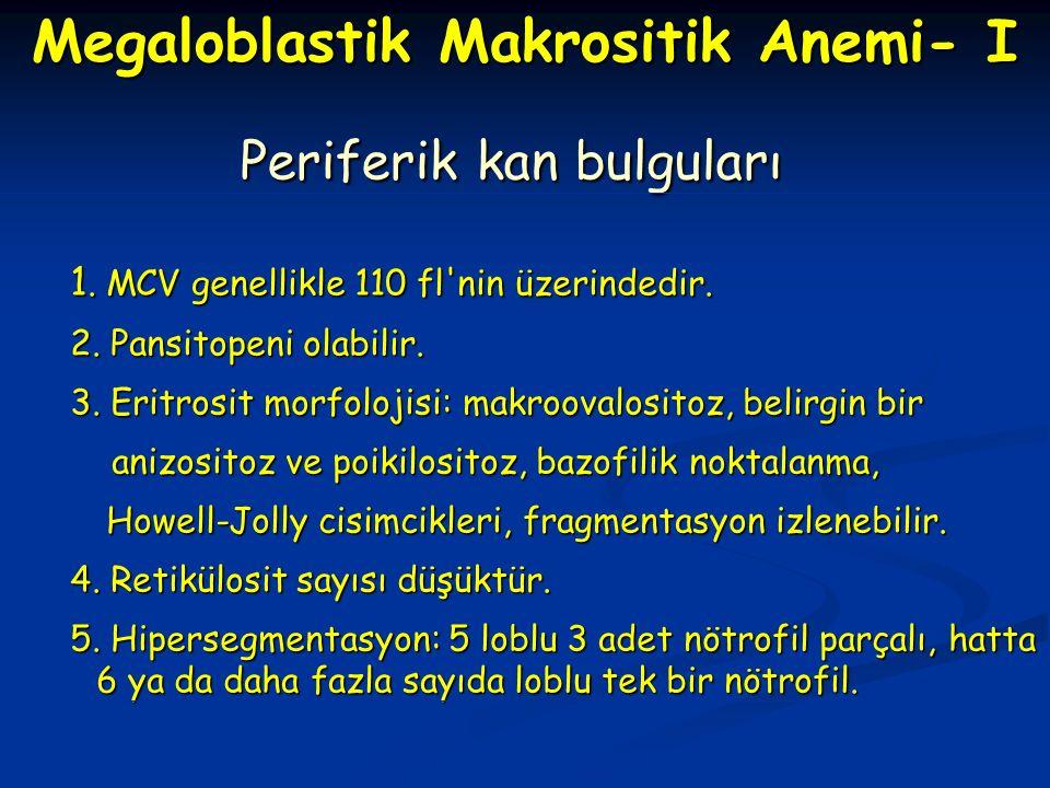 Periferik kan bulguları Periferik kan bulguları 1.