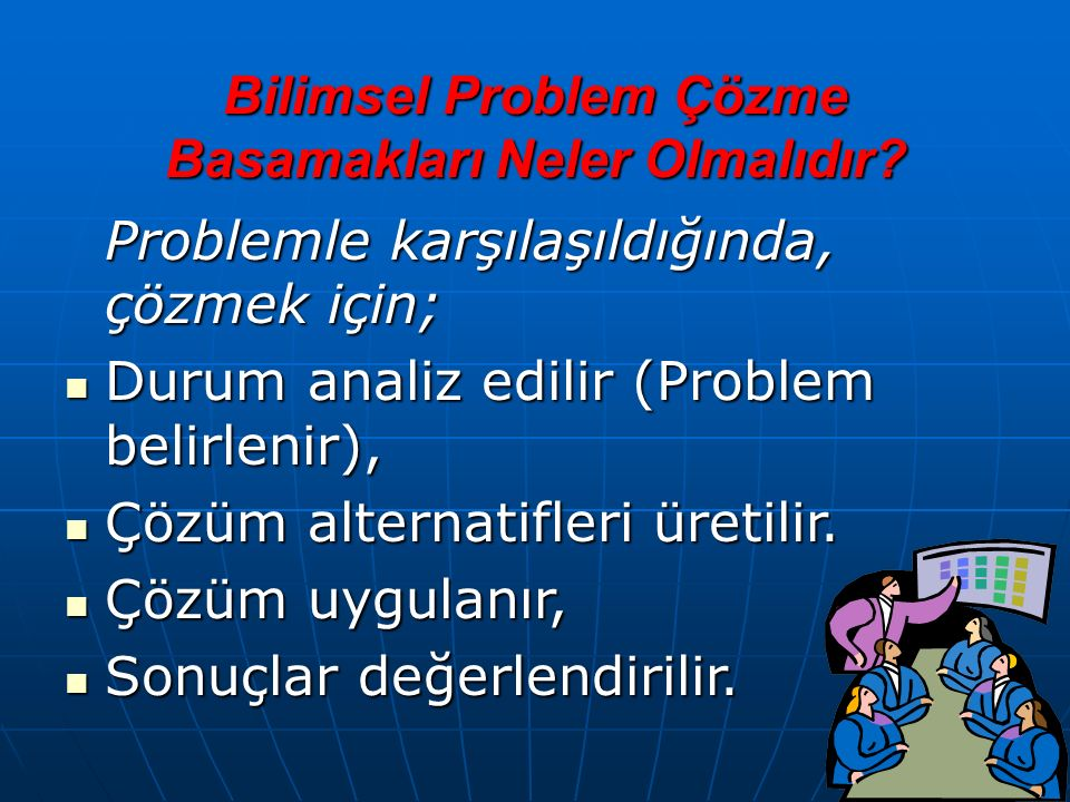 42 A-PROBLEM ÇÖZMENİN ÖNEMİ Problem nedir? Problem nedir? Sosyal hayatta problem; insanı veya insan grubunu, fikri veya zihni yönden rahatsız eden dur