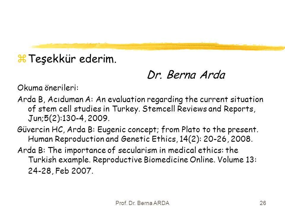 Prof. Dr. Berna ARDA26 zTeşekkür ederim. Dr.