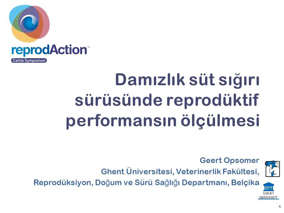 Geert Opsomer Ghent Üniversitesi, Veterinerlik Fakültesi, Reprodüksiyon, Do ğ um ve Sürü Sa ğ lı ğ ı Departmanı, Belçika 1