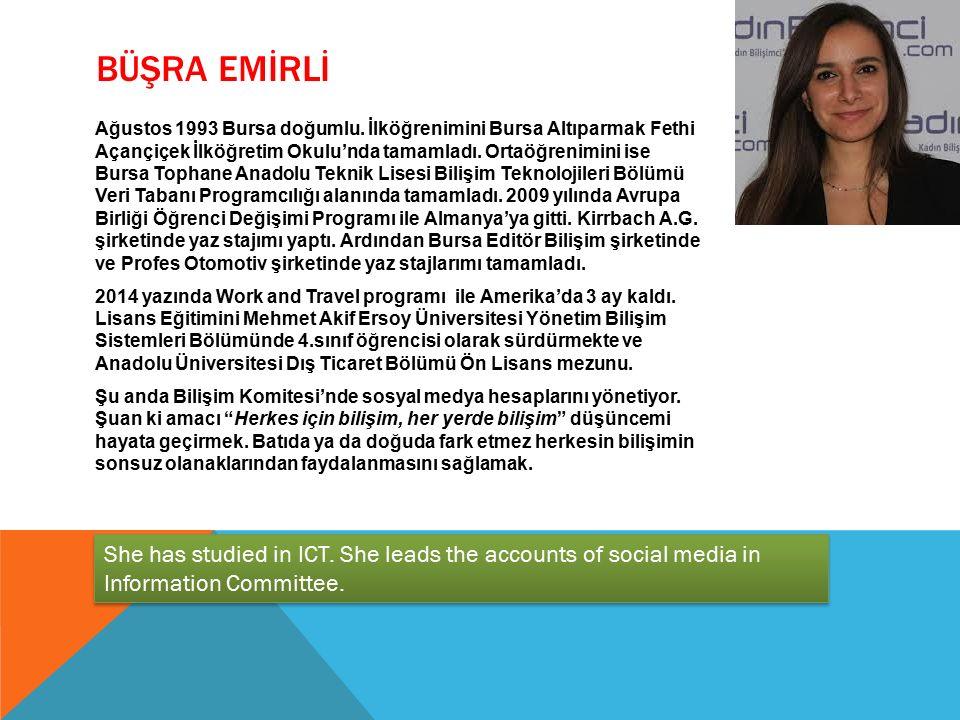 BÜŞRA EMİRLİ Ağustos 1993 Bursa doğumlu. İlköğrenimini Bursa Altıparmak Fethi Açançiçek İlköğretim Okulu'nda tamamladı. Ortaöğrenimini ise Bursa Topha