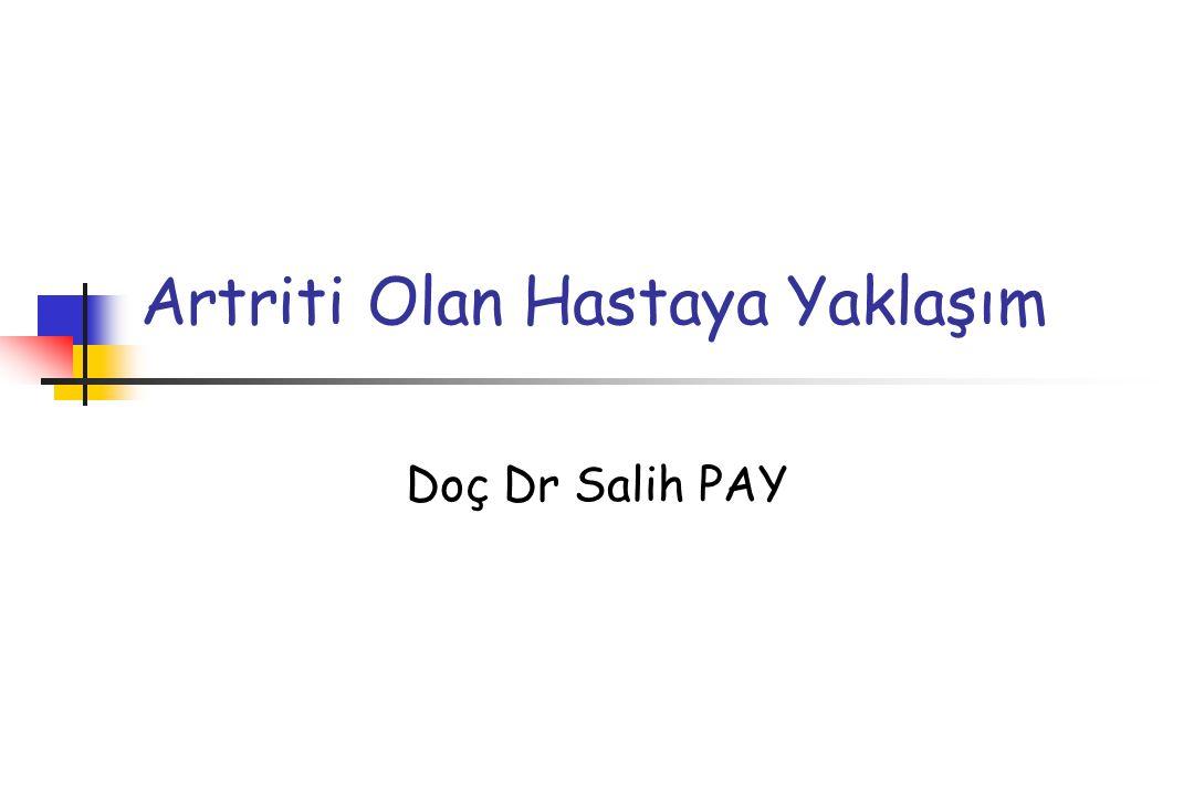 Artriti Olan Hastaya Yaklaşım Doç Dr Salih PAY
