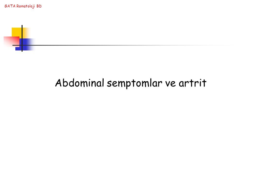 GATA Romatoloji BD Abdominal semptomlar ve artrit