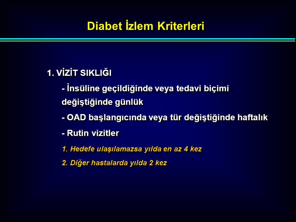 Diabet İzlem Kriterleri 2. MEDİKAL HİKAYE l Hipo-hiperglisemi sıklığı l Evde monitorizasyon l Hastanın ayarlama kontrolu l Uyum problemleri l Yaşam ta