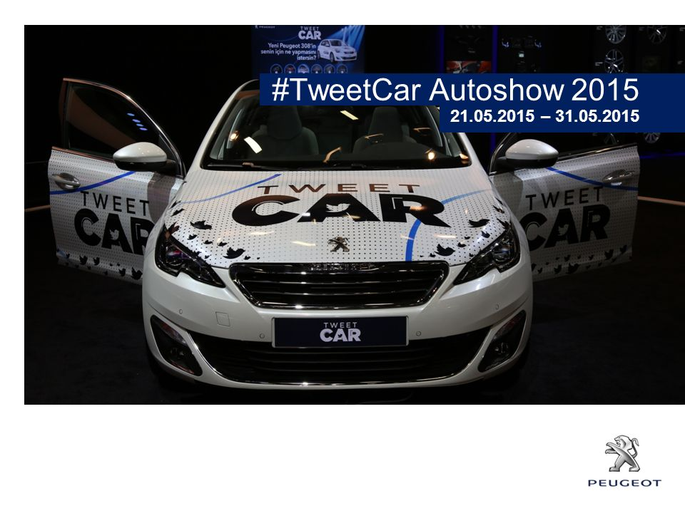 #TweetCar Autoshow 2015 21.05.2015 – 31.05.2015