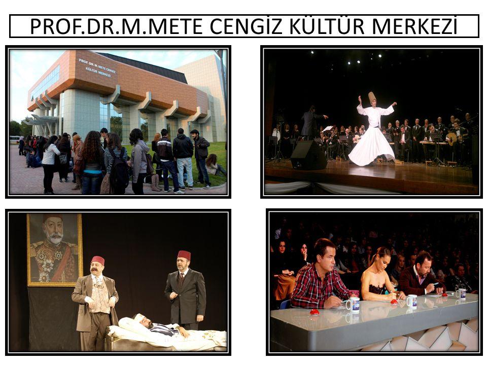 PROF.DR.M.METE CENGİZ KÜLTÜR MERKEZİ