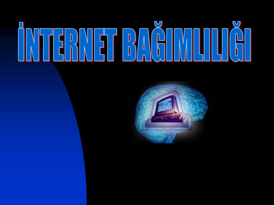  Internet gençlerde bağımlılık yapıyor  Son yıllarda, özellikle 16-24 yaş arasındaki gençlerin interneti bağımlılık derecesinde kullandığı, bilgisayarın karşısından kalkınca, titreme, terleme gibi belirtilerle Internet eksikliğinin kendini gösterdiği yapılan araştırmalarla belirlendi.