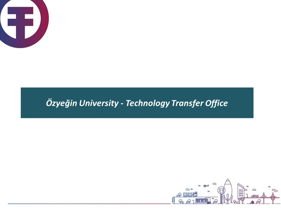 Özyeğin University - Technology Transfer Office