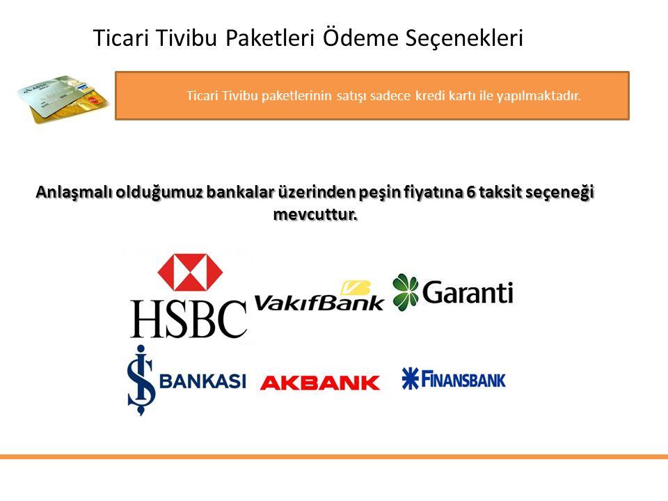 Ticari Tivibu Paketleri Ödeme Seçenekleri Ticari Tivibu paketlerinin satışı sadece kredi kartı ile yapılmaktadır. Anlaşmalı olduğumuz bankalar üzerind