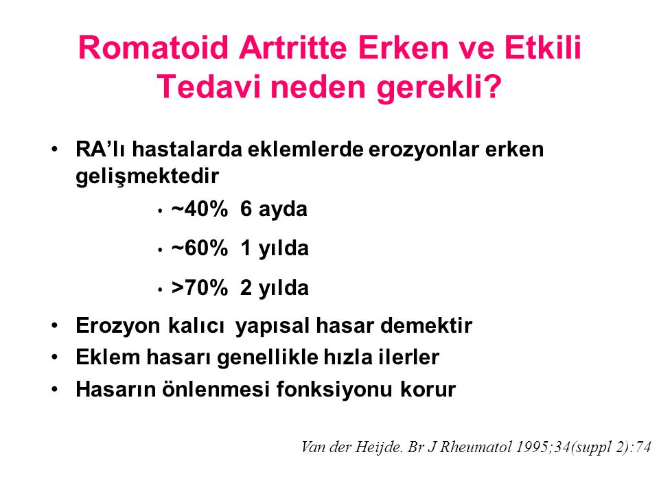 Romatoid Artritte Erken ve Etkili Tedavi neden gerekli.