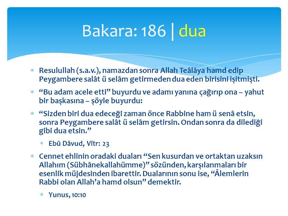 """ Resulullah (s.a.v.), namazdan sonra Allah Teâlâya hamd edip Peygambere salât ü selâm getirmeden dua eden birisini işitmişti.  """"Bu adam acele etti"""""""