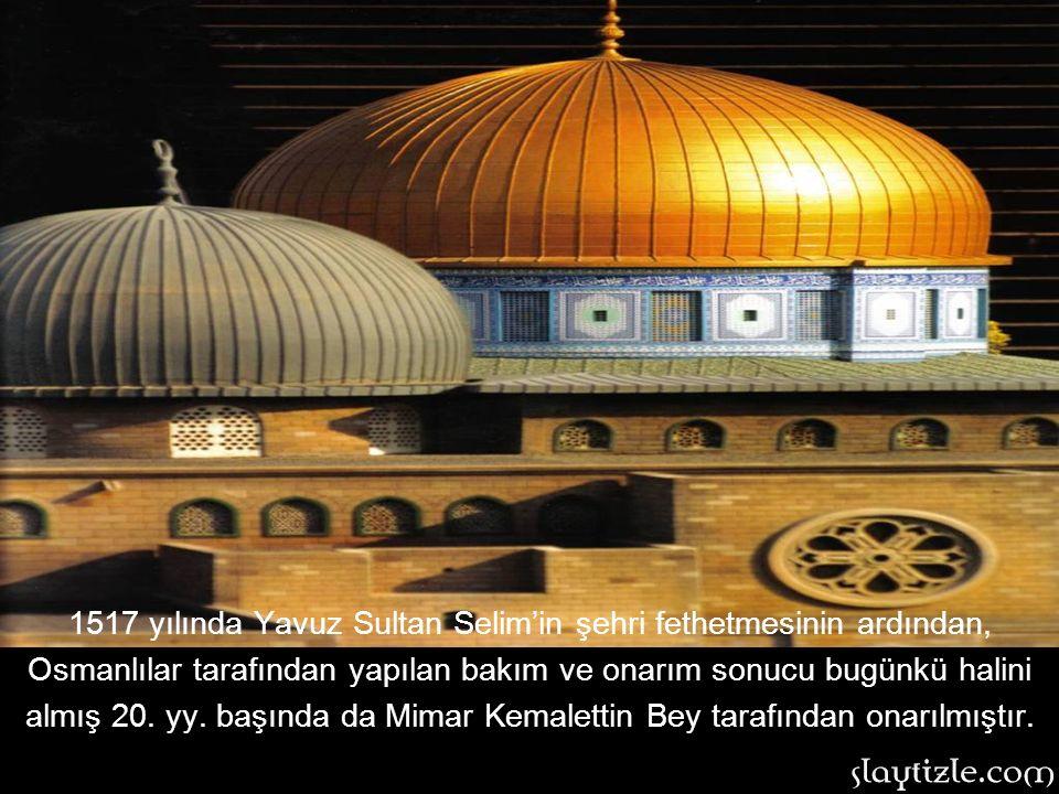 Mescid-i Aksa: İslam'ın ilk kıblesi olan Kudüs'teki Mescid-i Aksa 6. yüzyılda inşa edilmiştir. Miraç gecesi Hz. Muhammed(s.a.v)'in namaz kıldığı yapıd