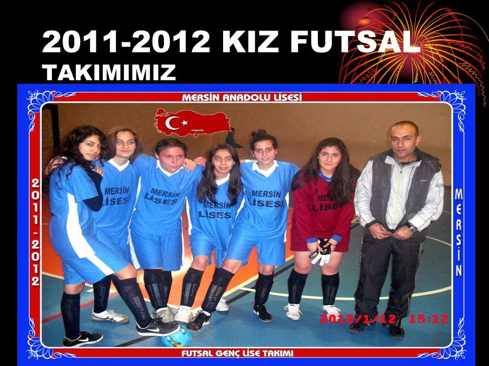 2011-2012 KIZ FUTSAL TAKIMIMIZ