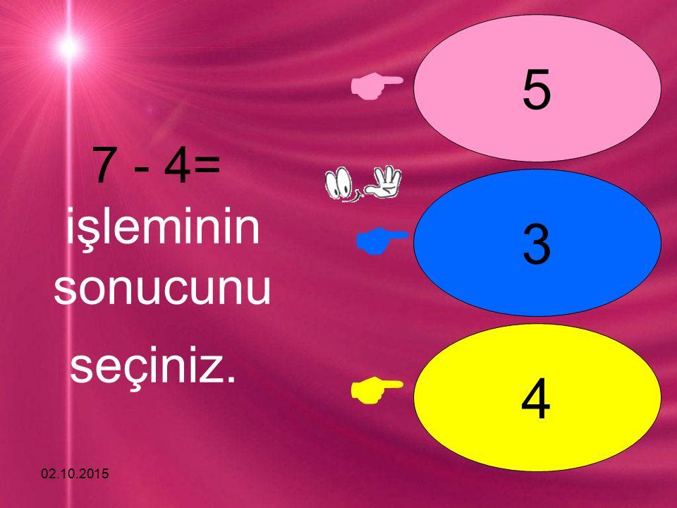 02.10.2015    7 8 6 9 - 2= işleminin sonucunu seçiniz.