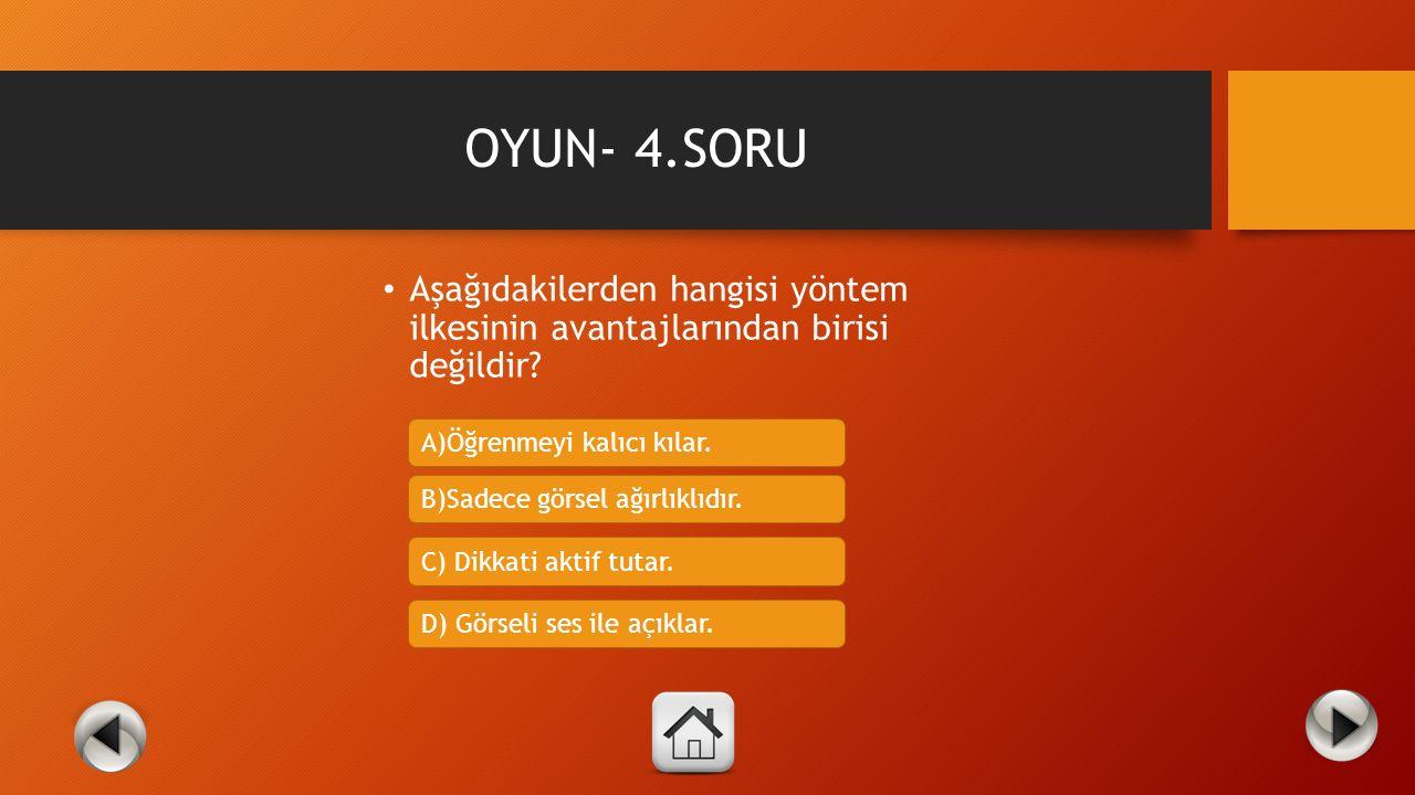 OYUN- 3.SORU Aşağıdaki maddelerden hangisi veya hangileri kişiselleştirmenin özelliklerindendir? A)Resmi bir dil yerine konuşma dili kullanılır. B) Öğ
