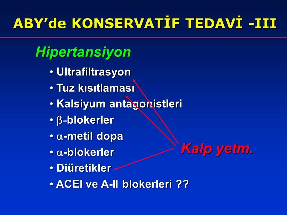 ABY'de KONSERVATİF TEDAVİ-II DİYET-II Azotlu madde birikimi  Azotlu madde birikimi  Sülfat ve fosfat düzeyleri  Sülfat ve fosfat düzeyleri  Metabolik asidoz  Metabolik asidoz  Diyaliz (-):  0.6 g/kg/gün Diyaliz (-):  0.6 g/kg/gün HD (+):  1.0 g/kg/gün, HD (+):  1.0 g/kg/gün, PD (+):  1.5 g/kg/gün PD (+):  1.5 g/kg/gün Protein kısıtlaması Kalori  35-50 kkal/kg Potasyum ve tuz kısıtlaması esansiyel a.a.