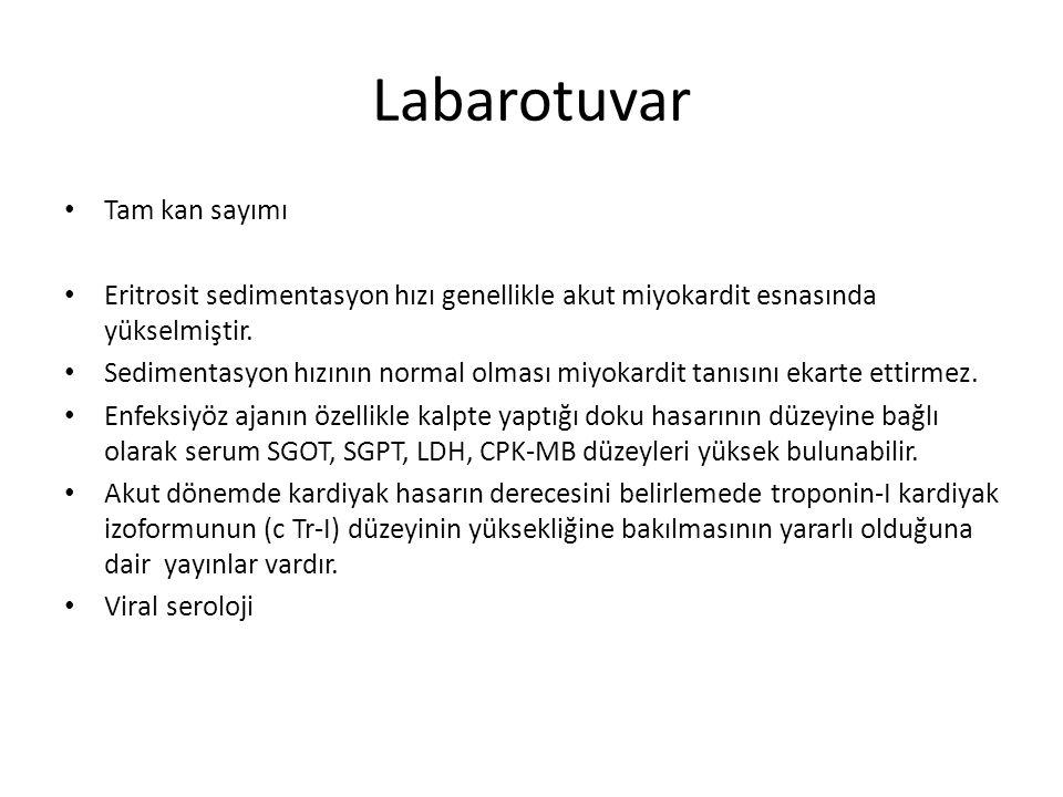 Labarotuvar Tam kan sayımı Eritrosit sedimentasyon hızı genellikle akut miyokardit esnasında yükselmiştir. Sedimentasyon hızının normal olması miyokar