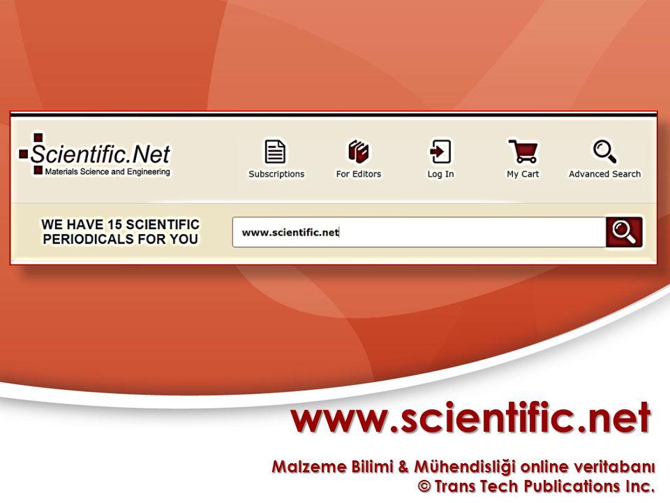 Scientific.net; 1.500.000 kullanıcı tarafından her ay 6.000 sayfa okunmakta olan 15 uluslararası- indekslenmiş süreli yayını erişime sunmaktadır.