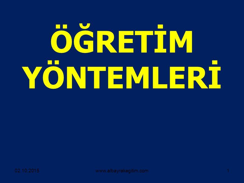ÖĞRETİM YÖNTEMLERİ 02.10.2015www.albayrakegitim.com1